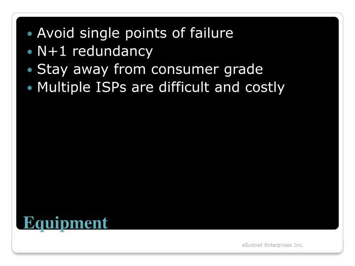 Avoid single points of failure