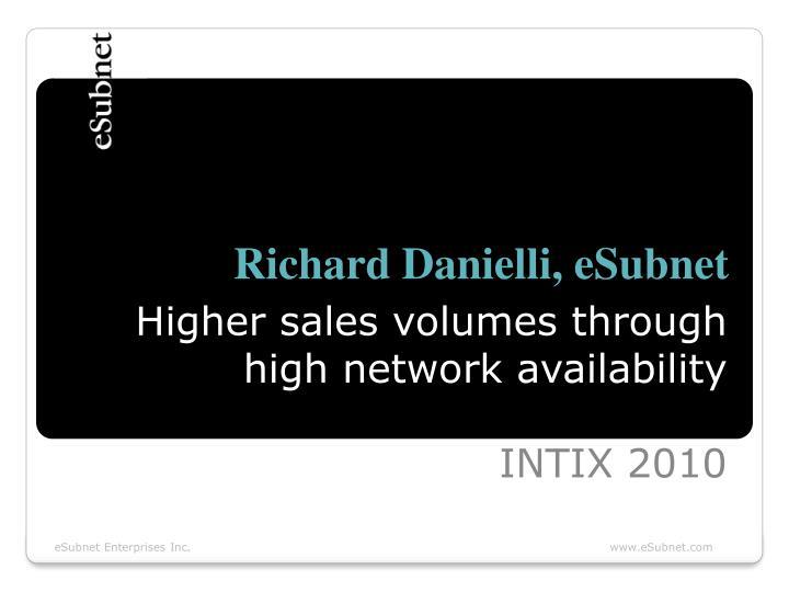 Richard Danielli, eSubnet