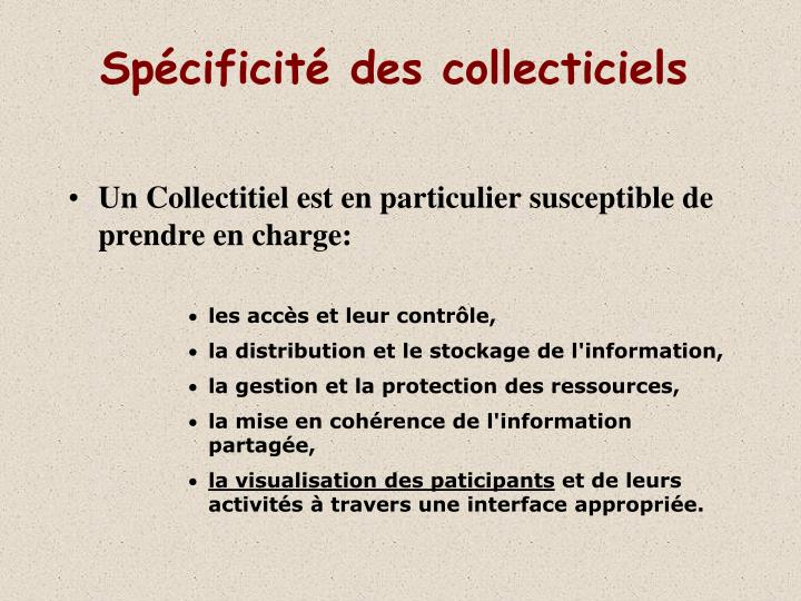 Sp cificit des collecticiels