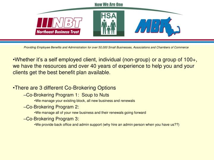 Providing Employee Benefits and Administration for over 50,000 Small Businesses, Associations and Chambers of Commerce