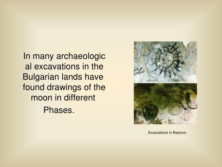 In many archaeological excavations in the Bulgarian lands have found drawings of the moon in different