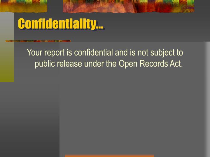 Confidentiality…