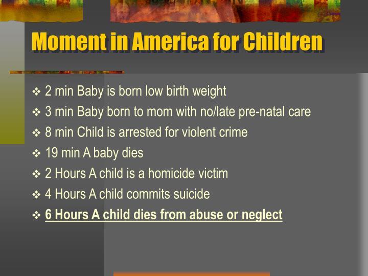 Moment in America for Children