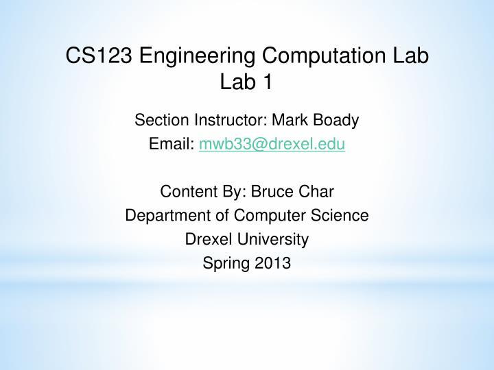 CS123 Engineering Computation Lab