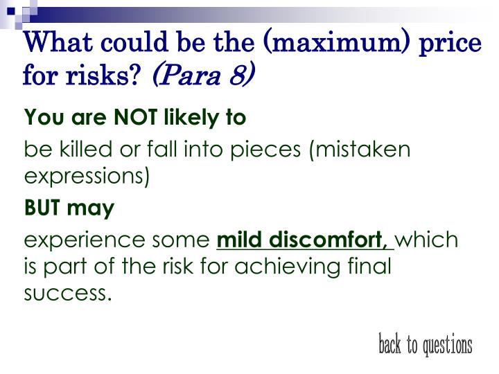 What could be the (maximum) price for risks?