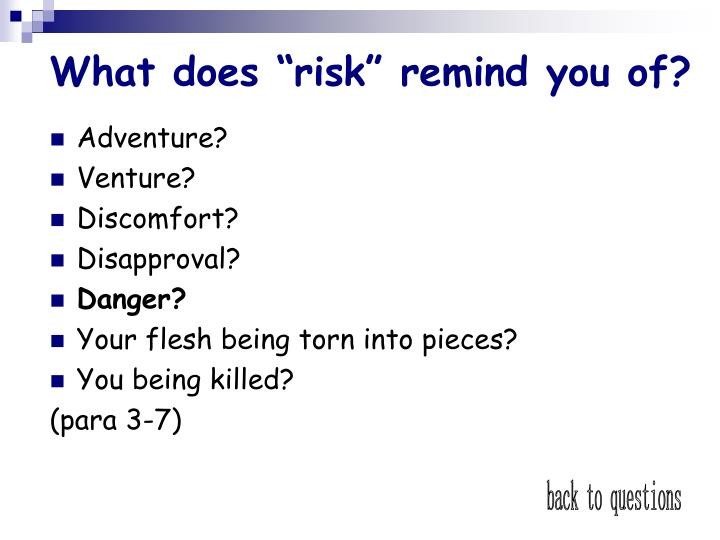 "What does ""risk"" remind you of?"