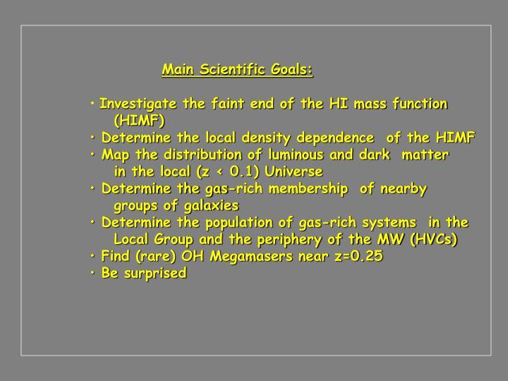 Main Scientific Goals: