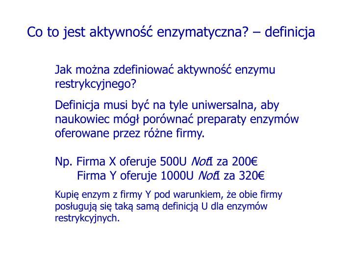 Co to jest aktywność enzymatyczna? – definicja