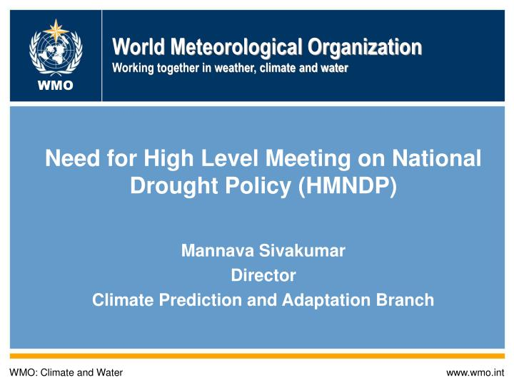 World meteorological organization working together in weather climate and water