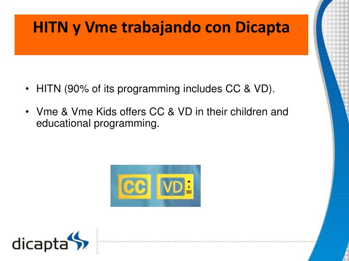 HITN y Vme trabajando con Dicapta