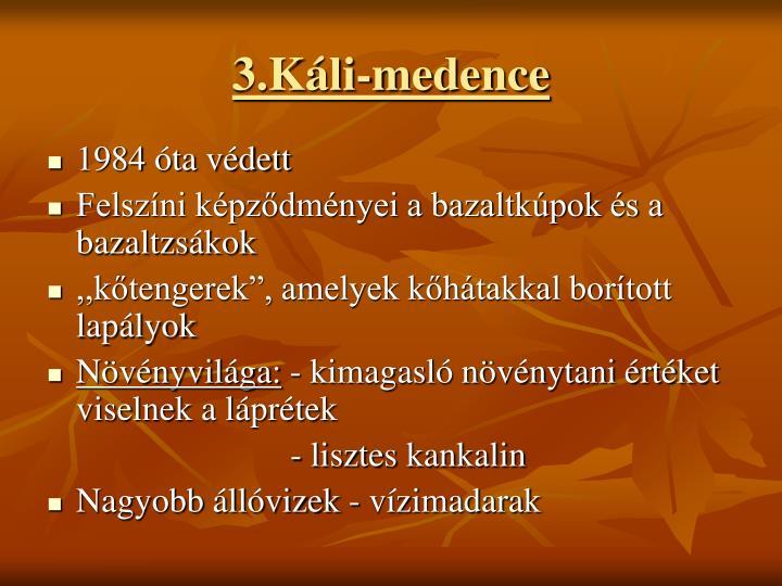3.Kli-medence