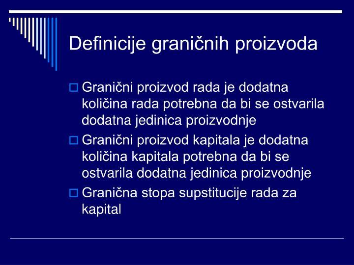 Definicije graničnih proizvoda