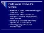 partikularna proizvodna funkcija