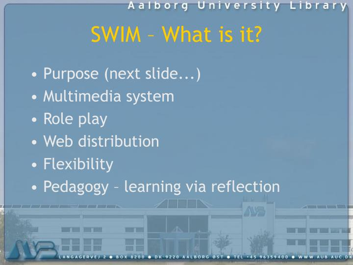 SWIM – What is it?