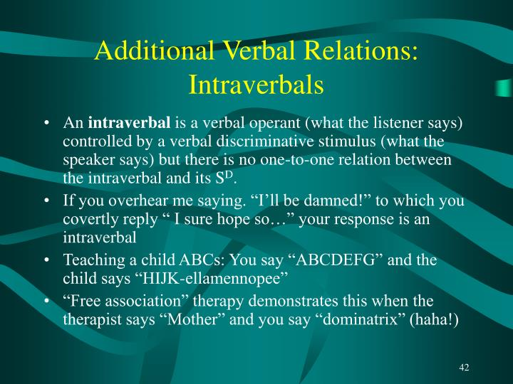 Additional Verbal Relations: Intraverbals