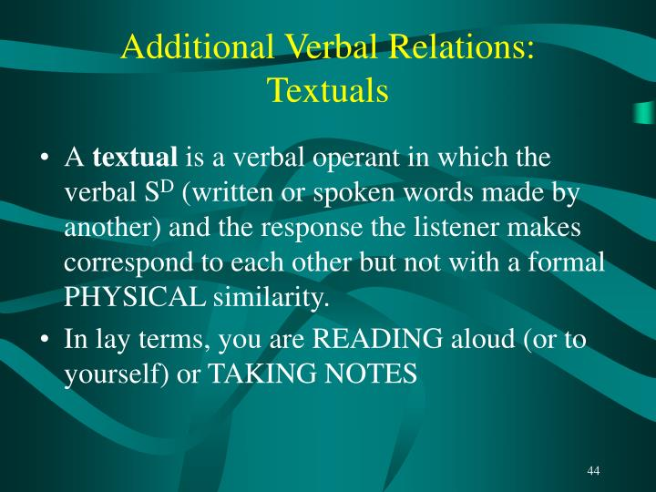 Additional Verbal Relations: Textuals