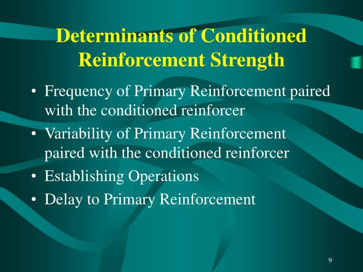 Determinants of Conditioned