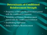 determinants of conditioned reinforcement strength