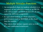 multiple stimulus functions