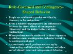 rule governed and contingency shaped behavior