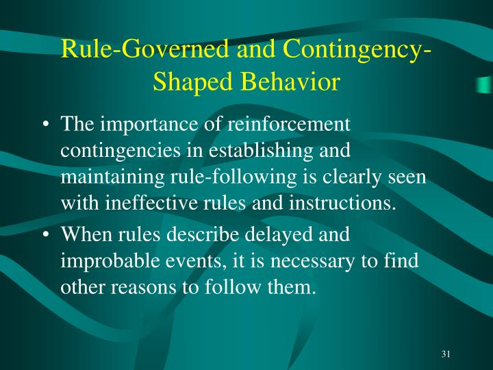 Rule-Governed and Contingency-Shaped Behavior