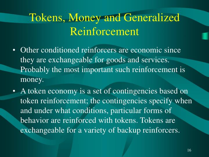 Tokens, Money and Generalized Reinforcement