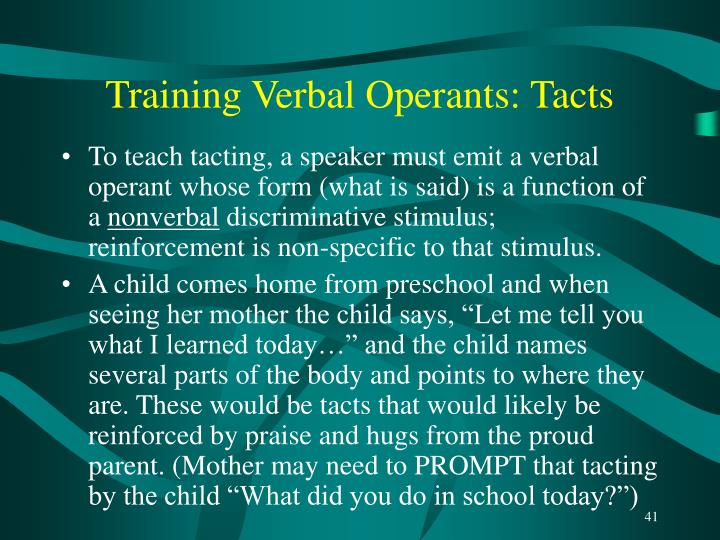 Training Verbal Operants: Tacts