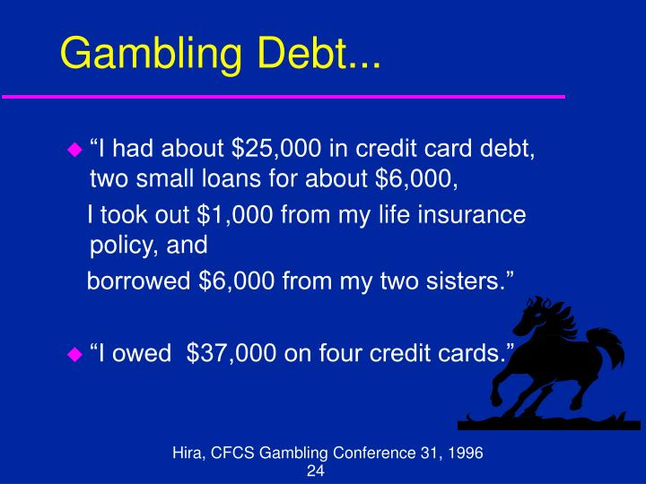 Gambling Debt...