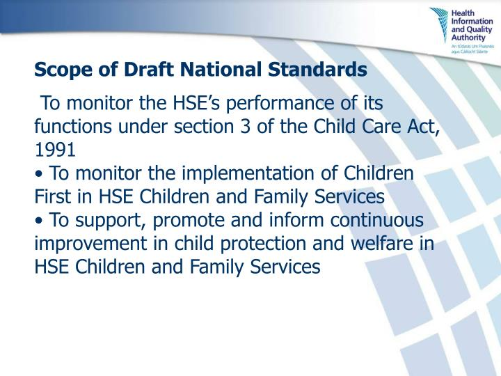 Scope of Draft National Standards