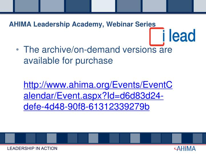 AHIMA Leadership Academy, Webinar Series