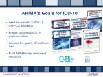 ahima s goals for icd 10