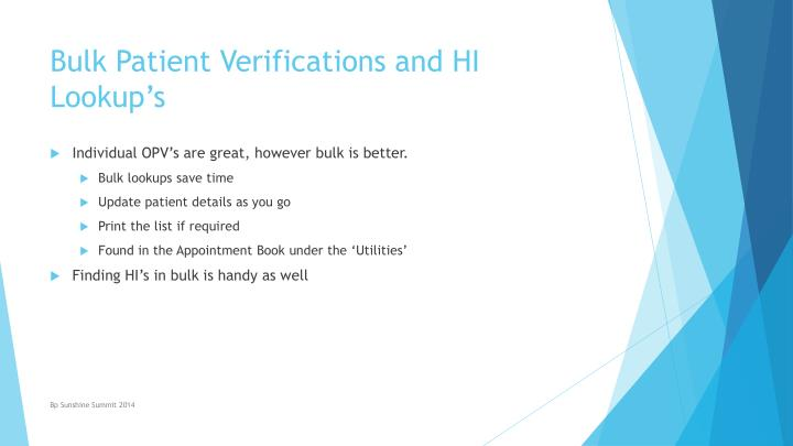 Bulk Patient Verifications and HI Lookup's