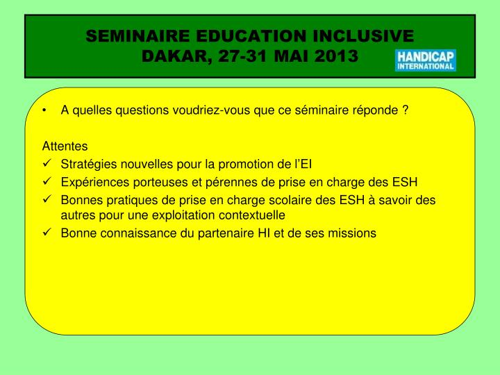 Seminaire education inclusive dakar 27 31 mai 20132