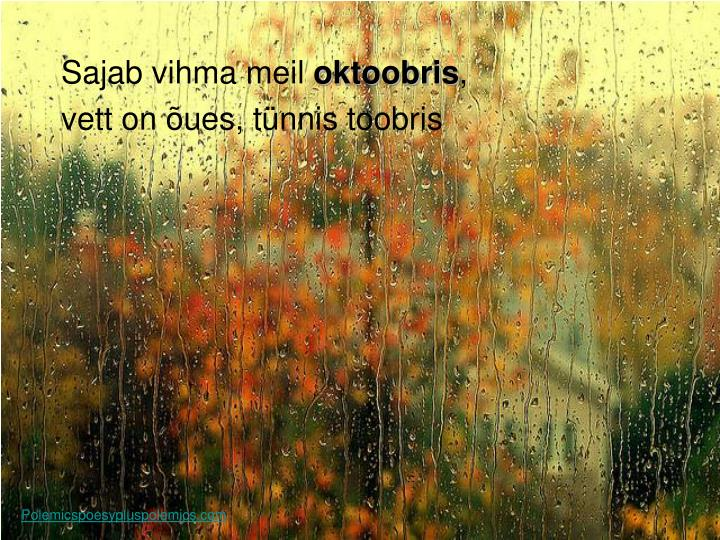 Sajab vihma meil