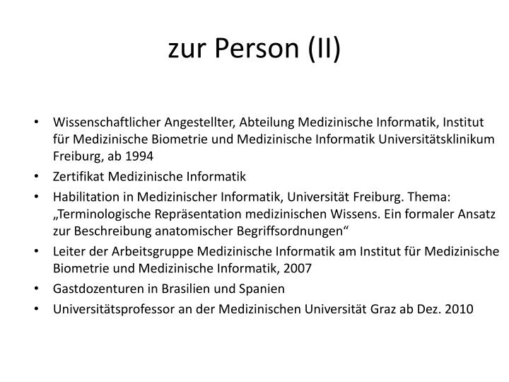 Zur person ii
