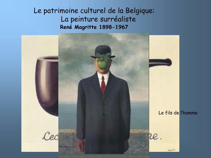 Le patrimoine culturel de la Belgique: