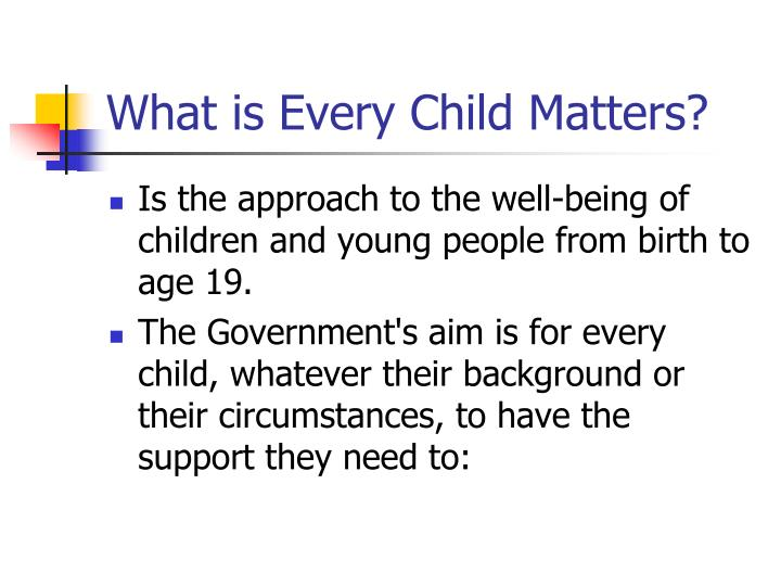 What is Every Child Matters?