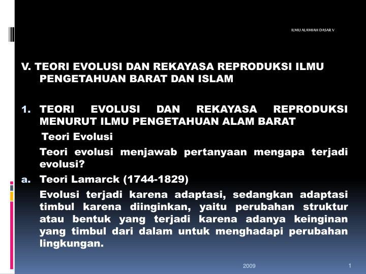 V. TEORI EVOLUSI DAN REKAYASA REPRODUKSI ILMU PENGETAHUAN BARAT DAN ISLAM
