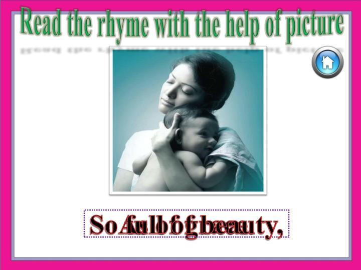 Read the rhyme with the help of picture