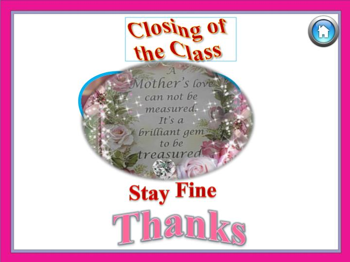 Closing of the Class