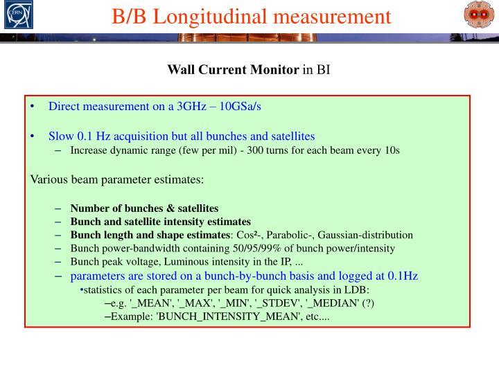 B/B Longitudinal measurement