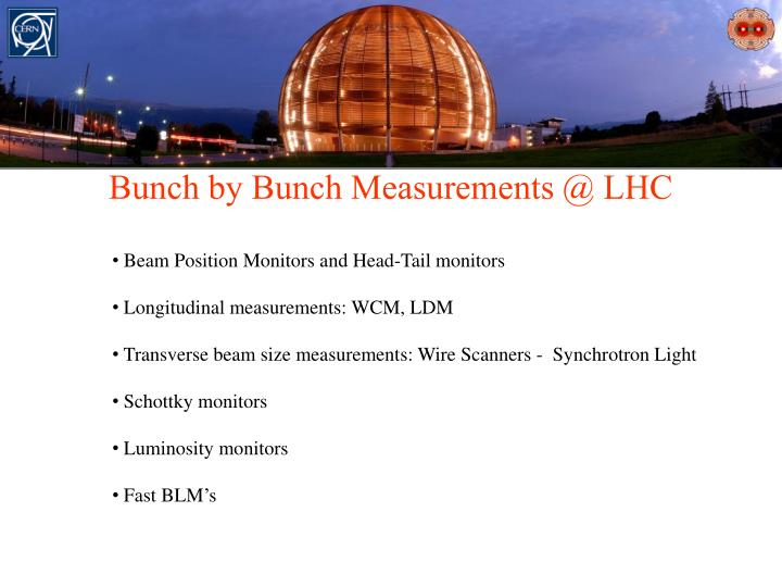 Bunch by Bunch Measurements @ LHC
