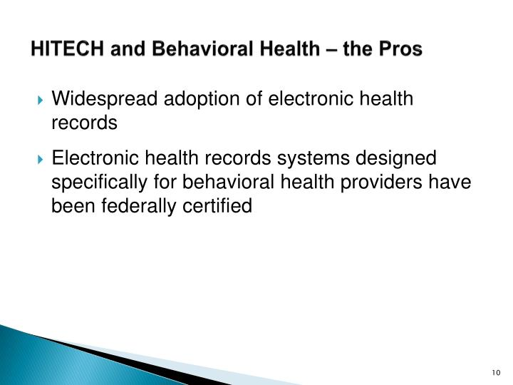 HITECH and Behavioral Health – the Pros