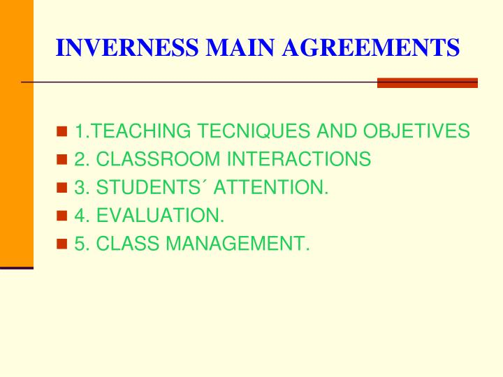 INVERNESS MAIN AGREEMENTS