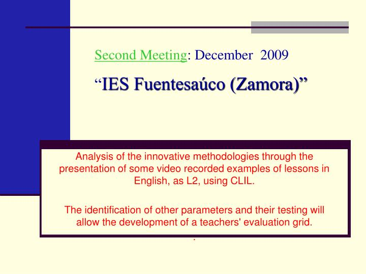 Second meeting december 2009 ies fuentesa co zamora