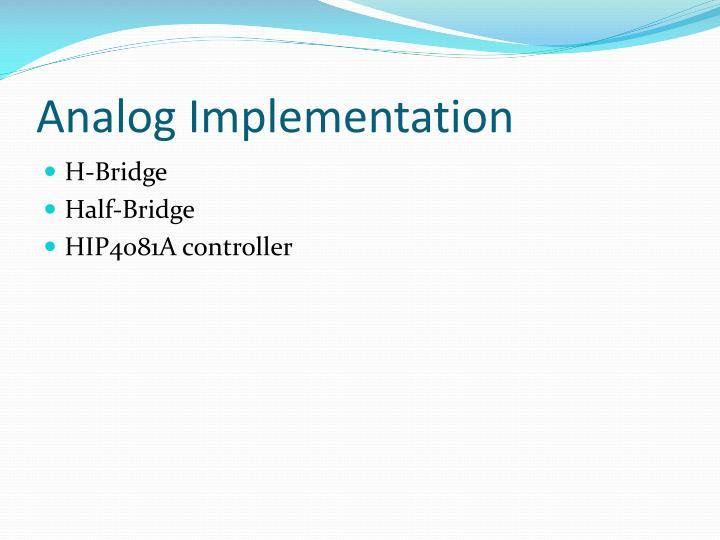 Analog Implementation