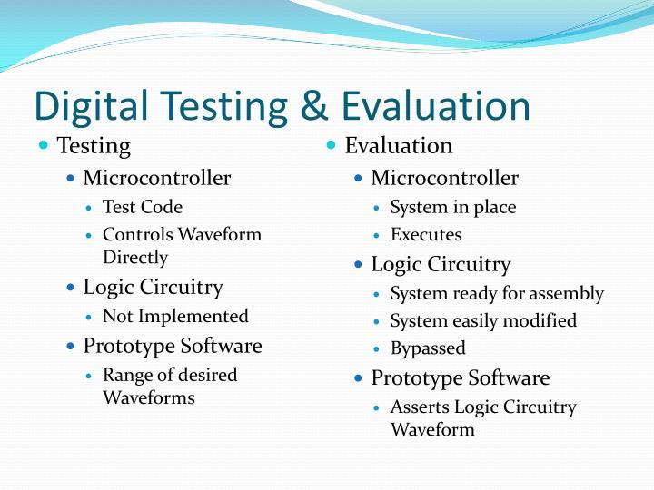 Digital Testing & Evaluation