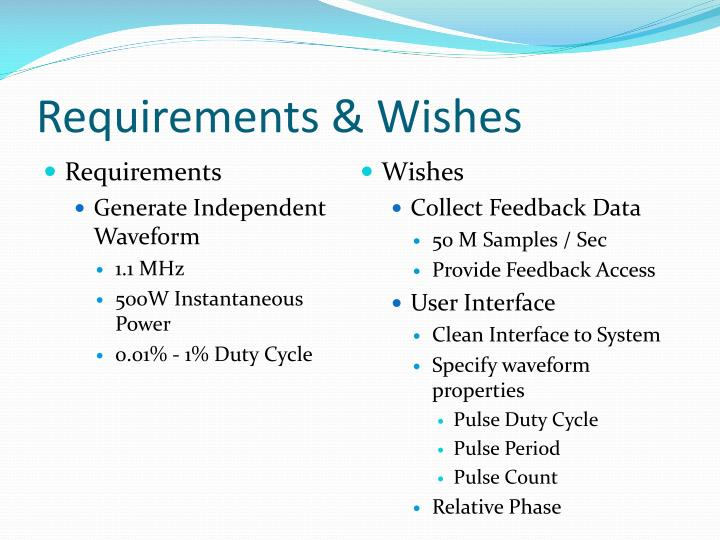 Requirements & Wishes