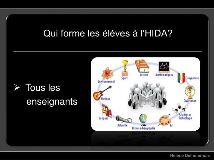Qui forme les élèves à l'HIDA?