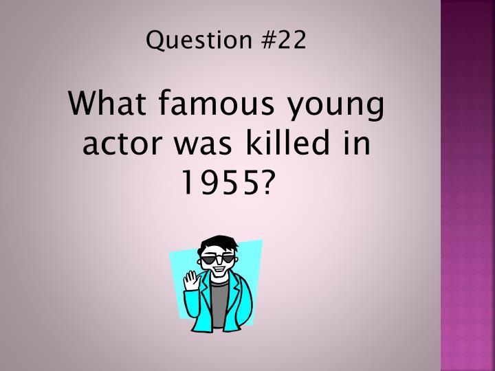 Question #22